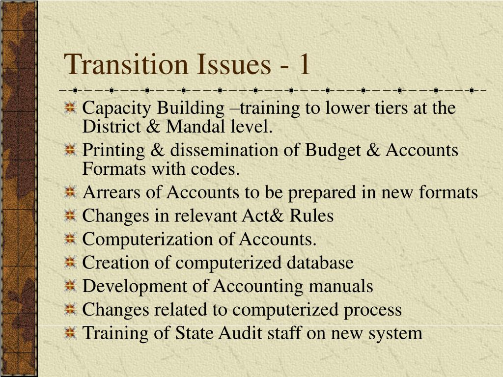 Transition Issues - 1
