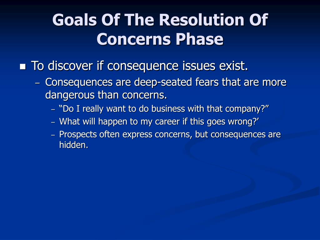 Goals Of The Resolution Of Concerns Phase