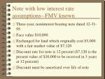 note with low interest rate assumptions fmv known