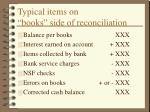 typical items on books side of reconciliation