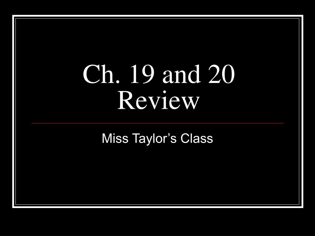 ch 19 and 20 review l.