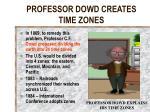 professor dowd creates time zones