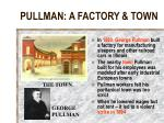 pullman a factory town