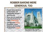robber barons were generous too