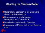 chasing the tourism dollar