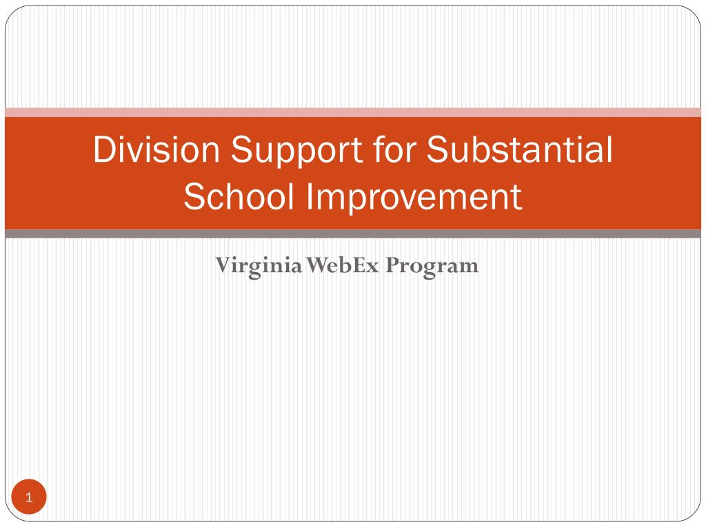 division support for substantial school improvement l.
