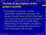 technical description of the project activity