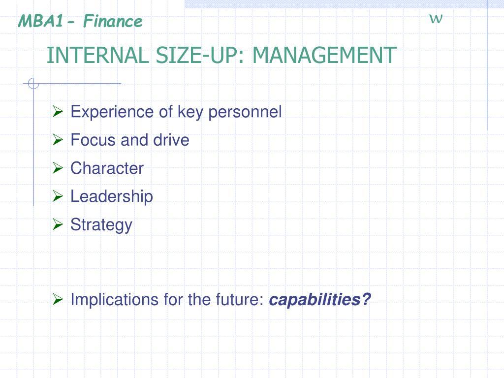 INTERNAL SIZE-UP: MANAGEMENT