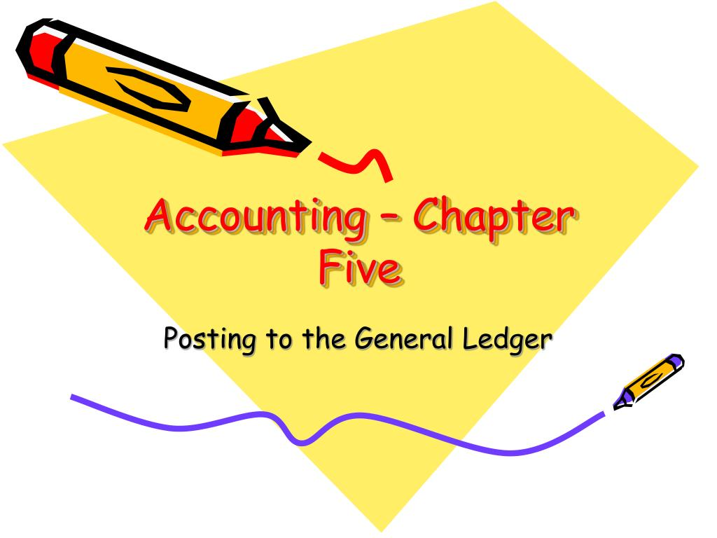 Accounting – Chapter Five