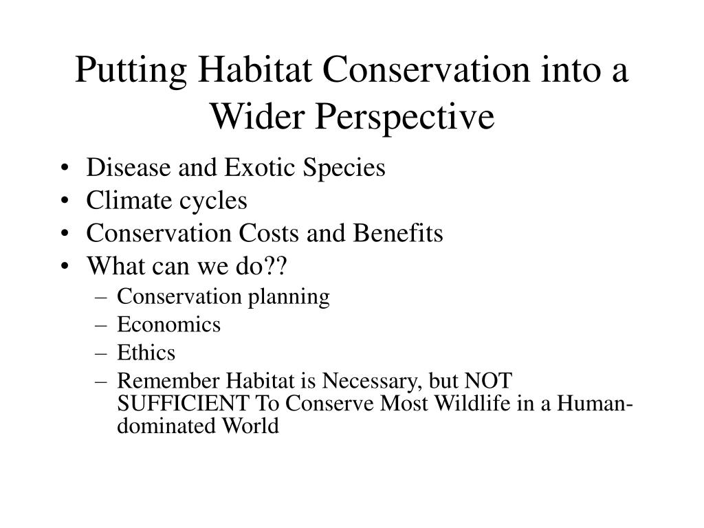 putting habitat conservation into a wider perspective l.