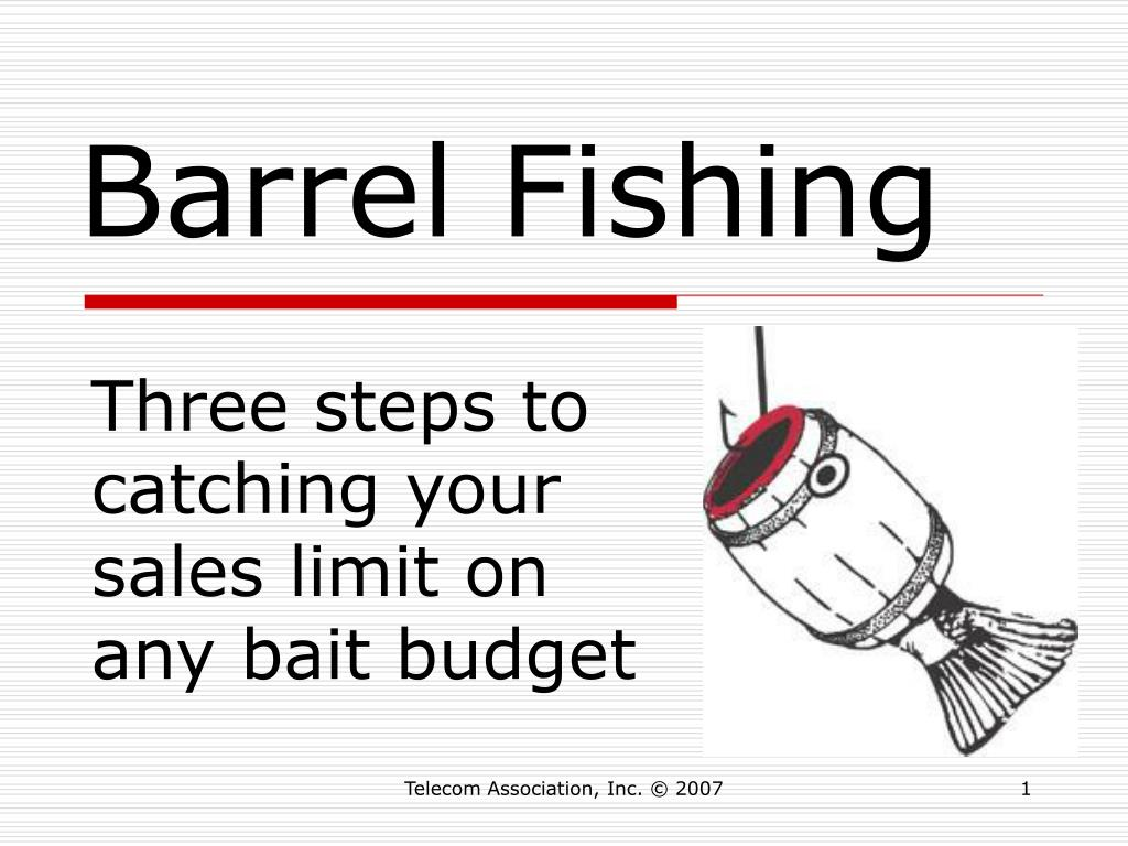 barrel fishing l.