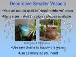 decorative smaller vessels