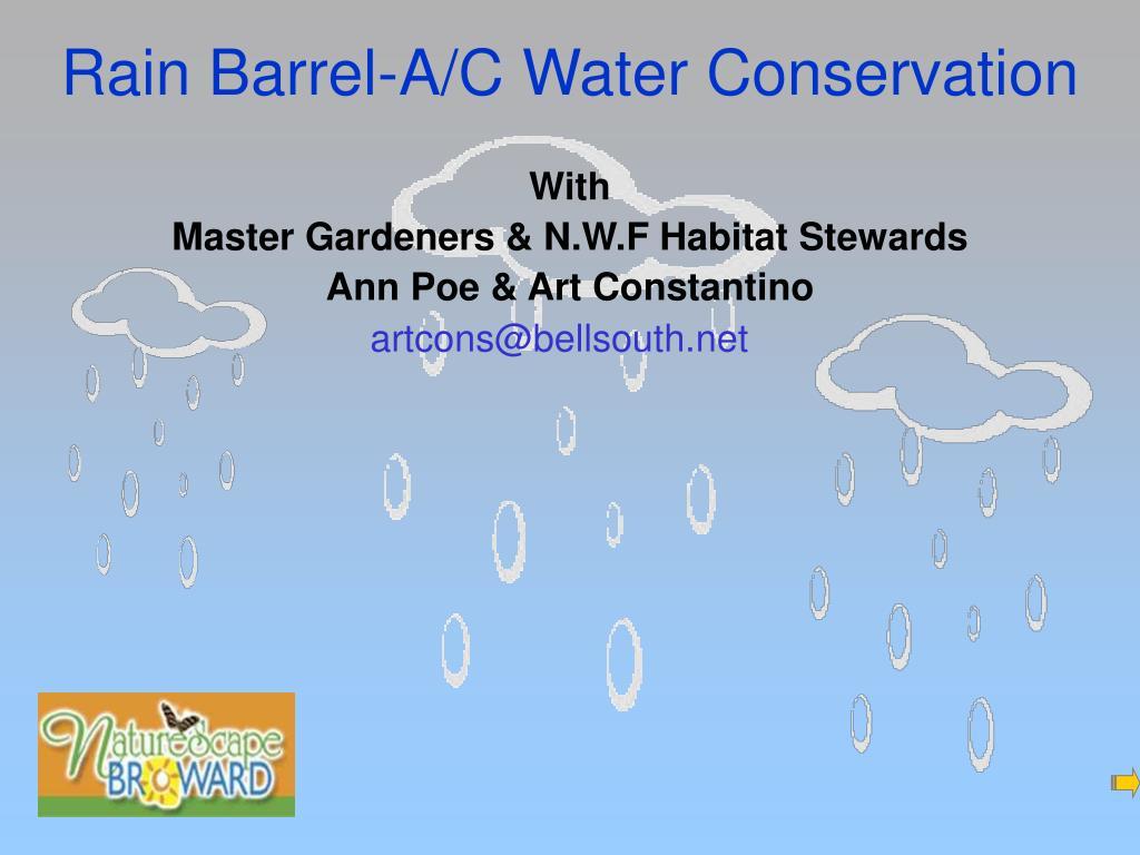 rain barrel a c water conservation l.