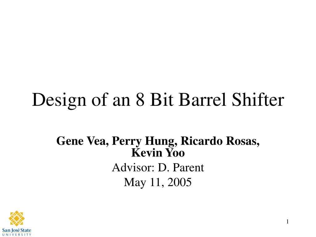 design of an 8 bit barrel shifter l.