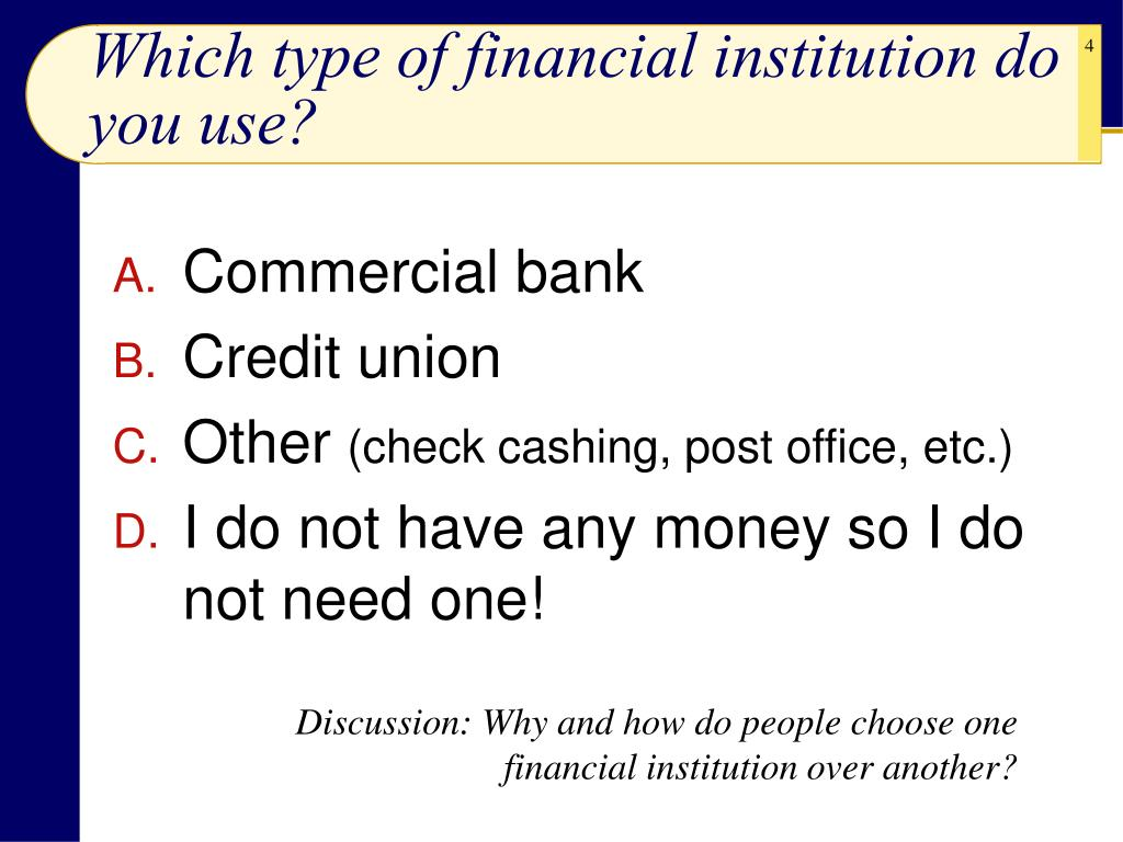 Which type of financial institution do you use?