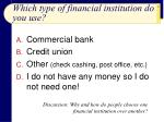 which type of financial institution do you use