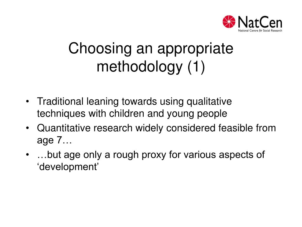 Choosing an appropriate methodology (1)