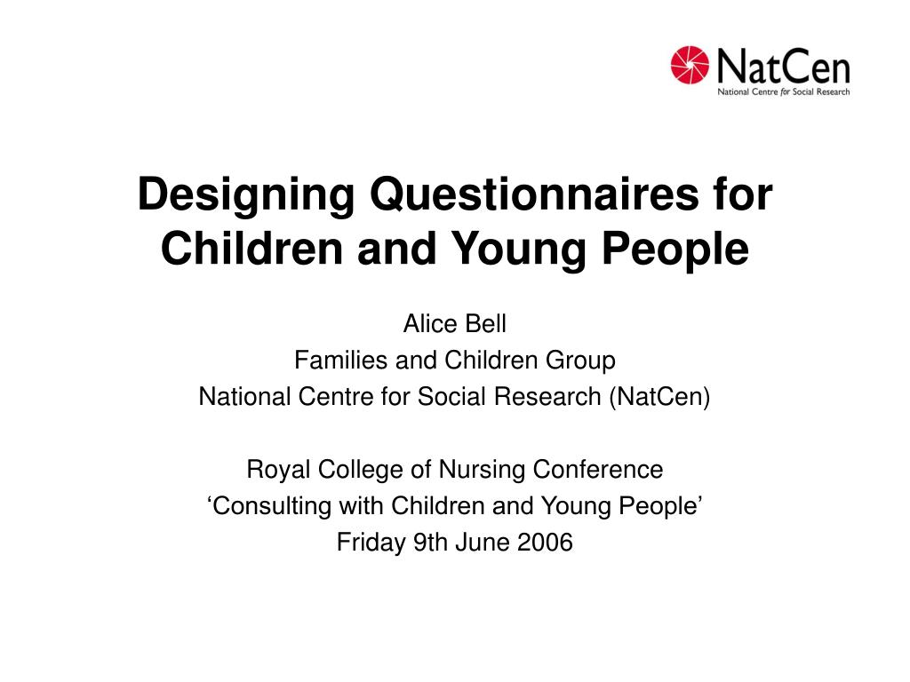 Designing Questionnaires for Children and Young People
