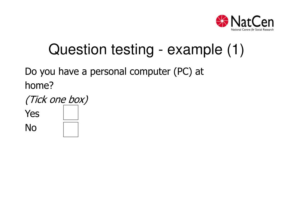 Question testing - example (1)