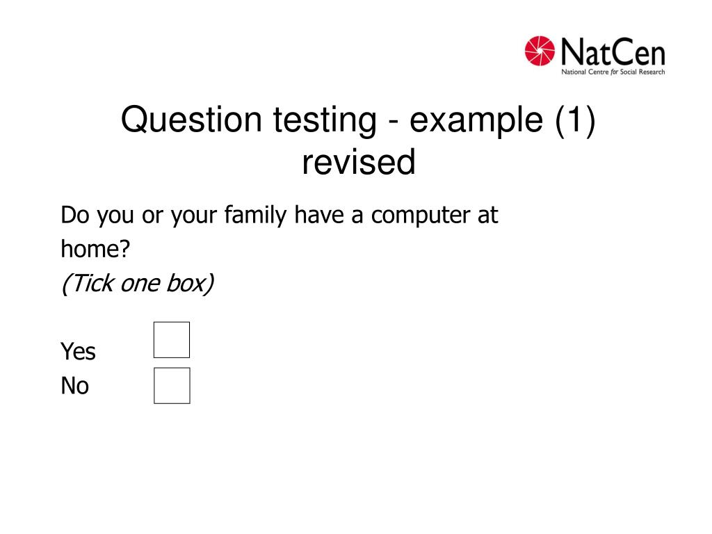 Question testing - example (1) revised