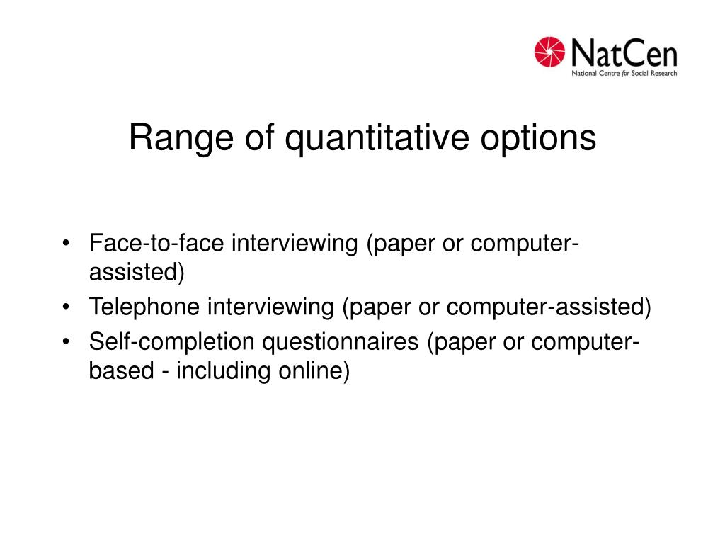 Range of quantitative options
