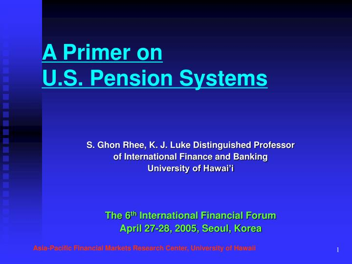 A primer on u s pension systems