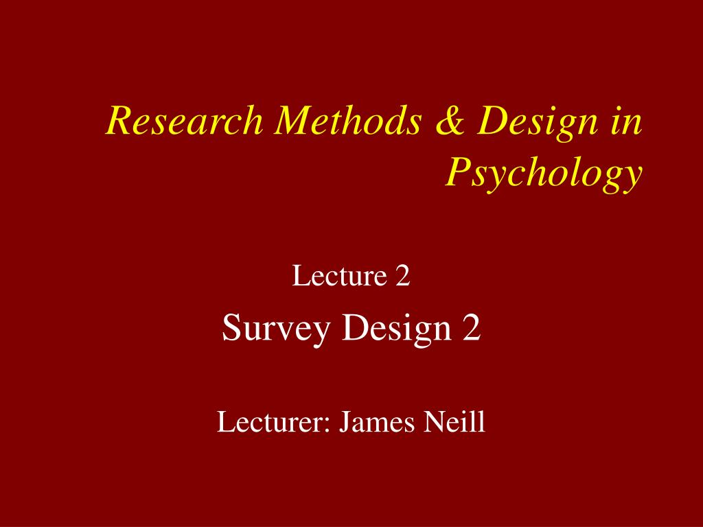 research methods design in psychology l.