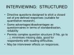 interviewing structured