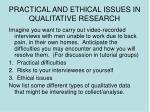 practical and ethical issues in qualitative research