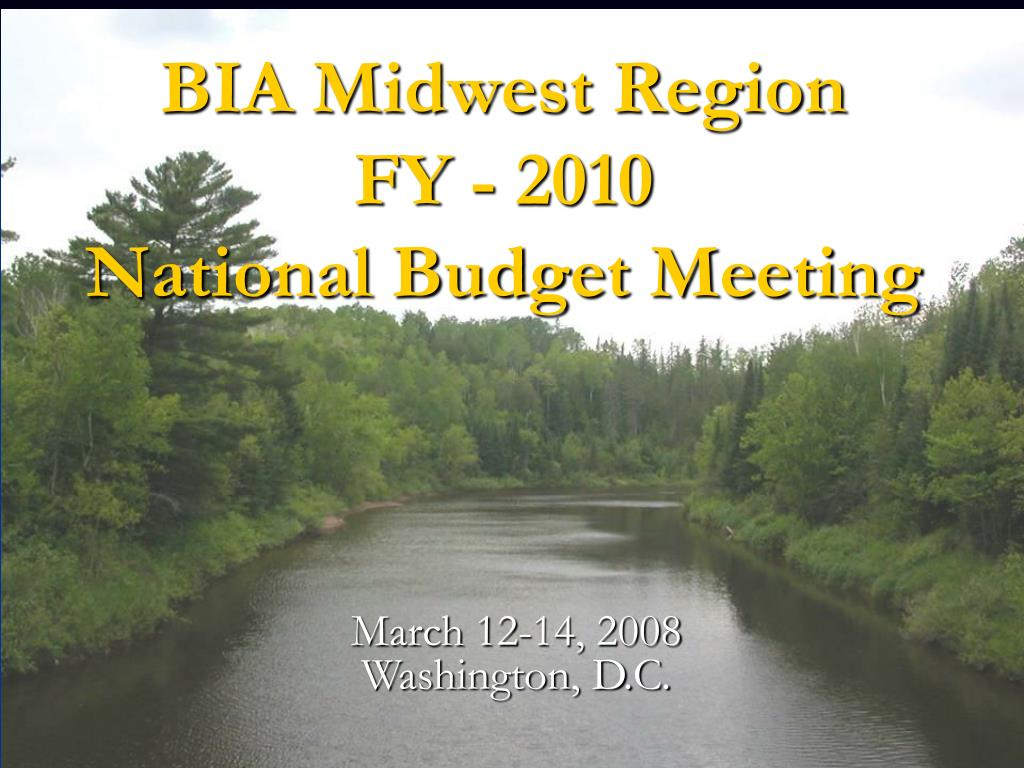 bia midwest region fy 2010 national budget meeting l.