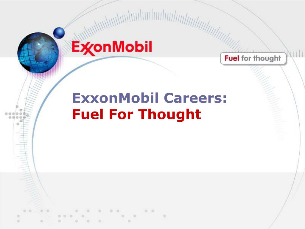 exxonmobil careers fuel for thought l.