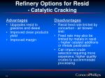 refinery options for resid catalytic cracking