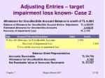 adjusting entries target impairment loss known case 2