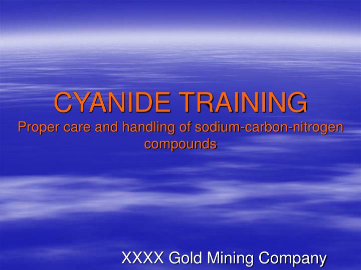 cyanide training proper care and handling of sodium carbon nitrogen compounds n.
