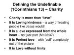 defining the undefinable 1corinthians 13 charity