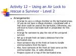 activity 12 using an air lock to rescue a survivor level 25
