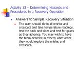 activity 13 determining hazards and procedures in a recovery operation25