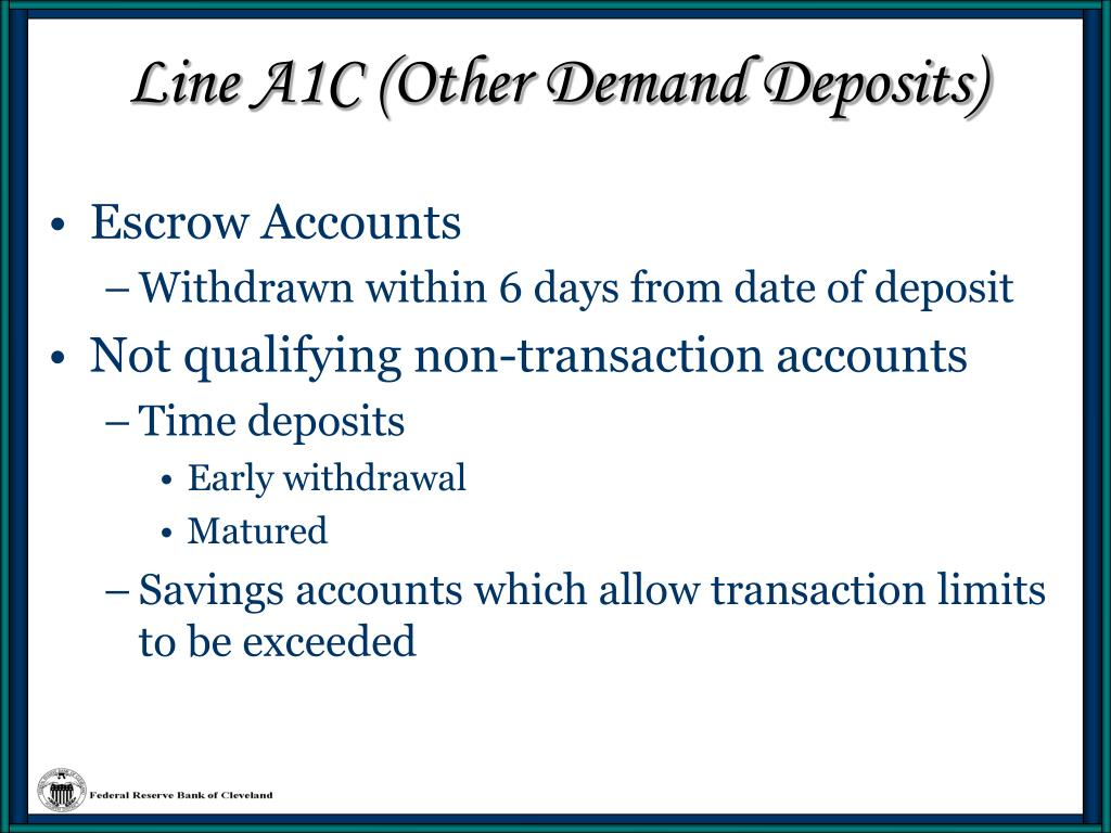 Line A1C (Other Demand Deposits)