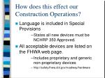 how does this effect our construction operations14