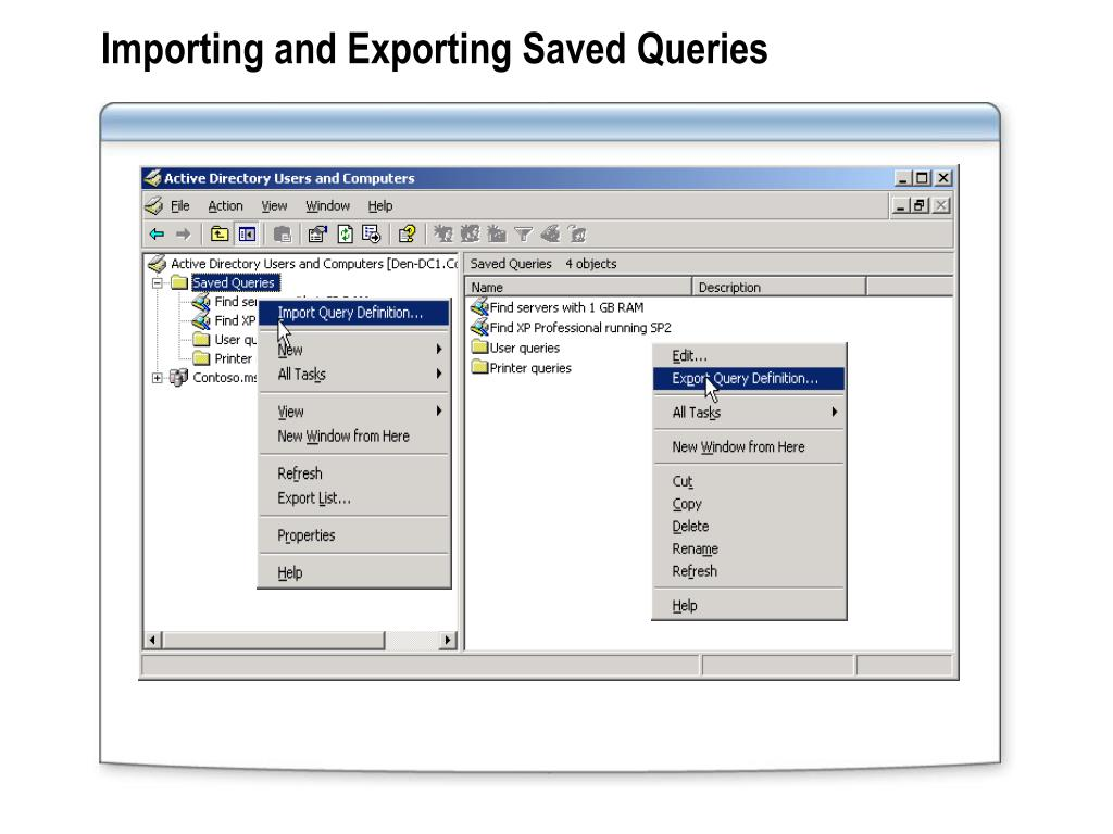 Importing and Exporting Saved Queries