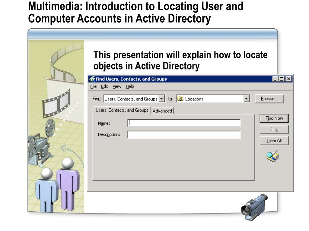 Multimedia: Introduction to Locating User and Computer Accounts in Active Directory