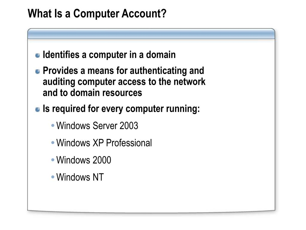 What Is a Computer Account?