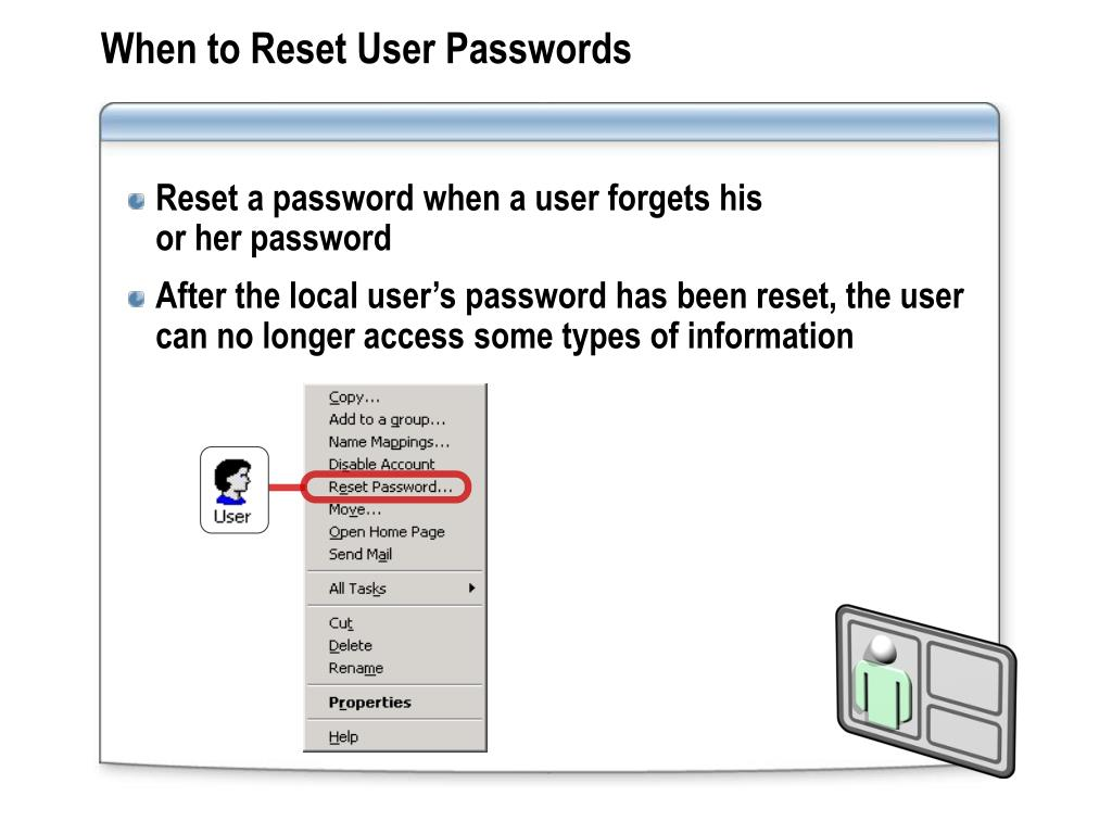 When to Reset User Passwords