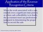 application of the revenue recognition criteria