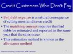 credit customers who don t pay