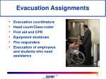 evacuation assignments