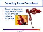 sounding alarm procedures
