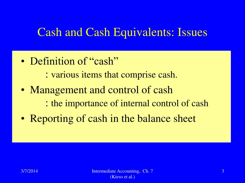 Cash and Cash Equivalents: Issues