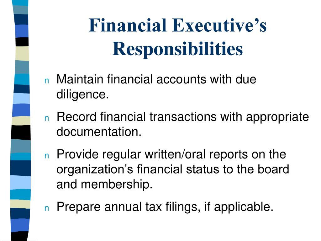 Financial Executive's Responsibilities
