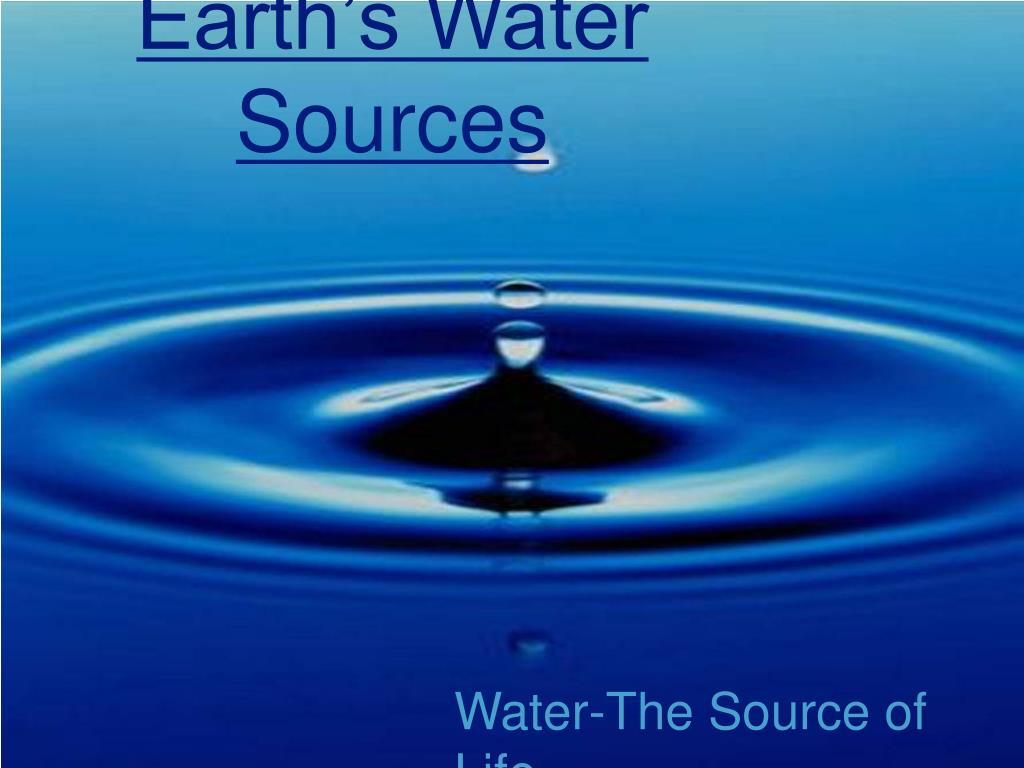 earth s water sources l.